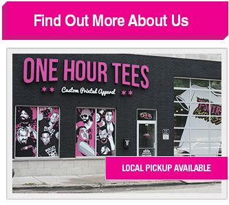 Find Out More About One Hour Tees